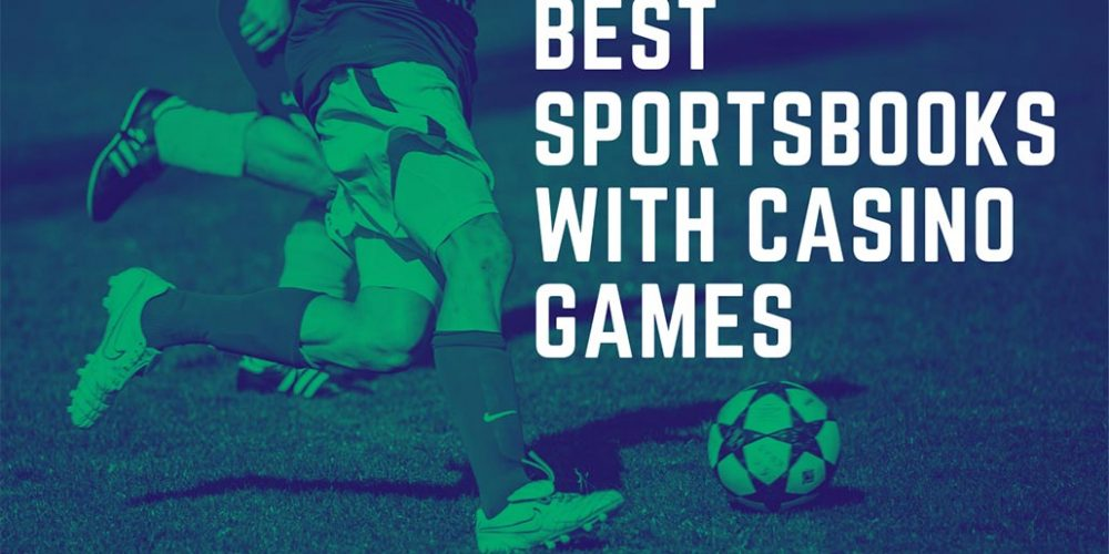 The Best Online Sportsbooks That Offer Casino Games